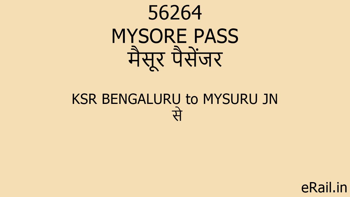 56264 MYSORE PASS Train Route