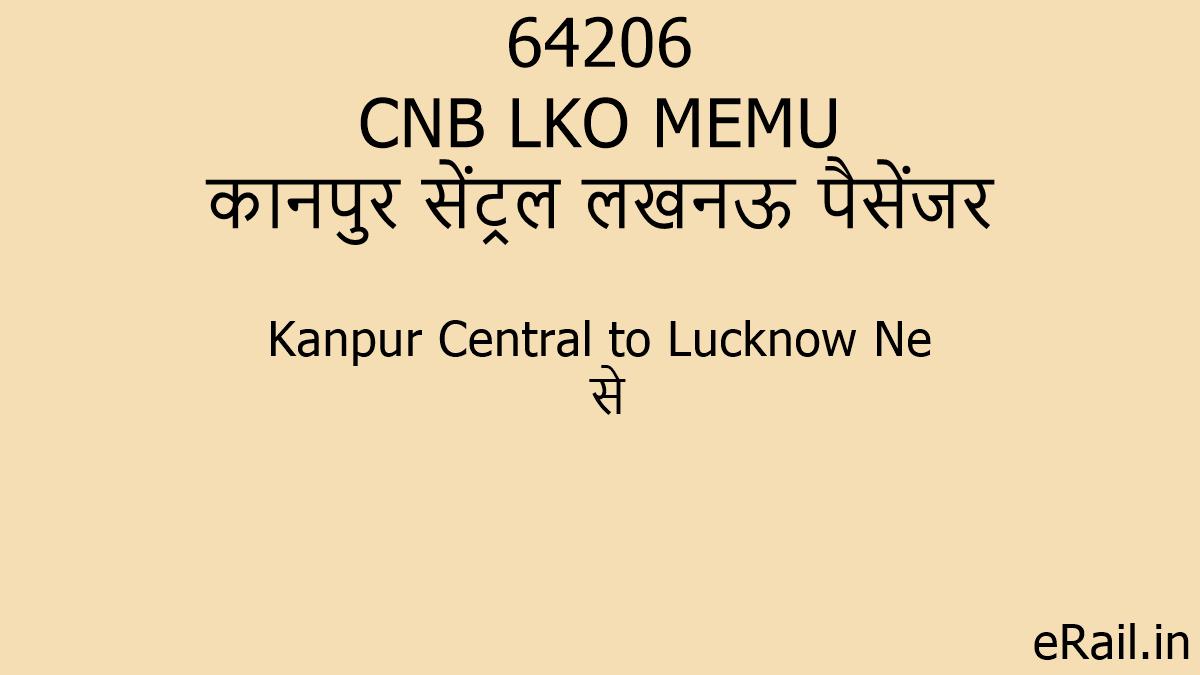 64206 CNB LKO MEMU Train Route